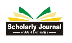 SCHOLARLY JOURNAL OF ARTS AND HUMANITIES