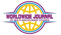 WORLDWIDE JOURNAL OF MULTI-DISCIPLINARY STUDIES
